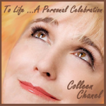"""Colleen Chanel """"To Life…A Personal Celebration"""