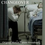 "Center Sound Releases Soundtrack for ""Changeover"""