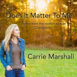 "Carrie Marshall ""Does It Matter To Me"""