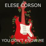"Elese Corson Releases New Single ""You Don't Know Me"""