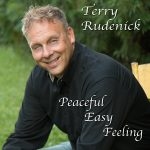 "Terry Rudenick ""Peaceful Easy Feeling"""